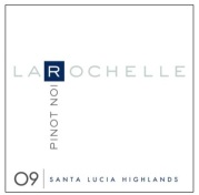 La Rochelle 2009 Santa Lucia Highlands Pinot Noir